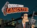 ゲーム GoodGame Gangster
