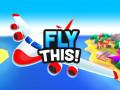 ゲーム Fly THIS!