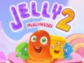 ゲーム Jelly Madness 2