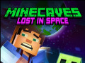 ゲーム Minecaves Lost in Space