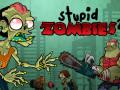 ゲーム Stupid Zombies 2