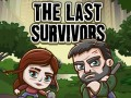 ゲーム The Last Survivors